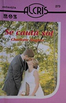 Se cauta sot/Charlotte Hughes imagine