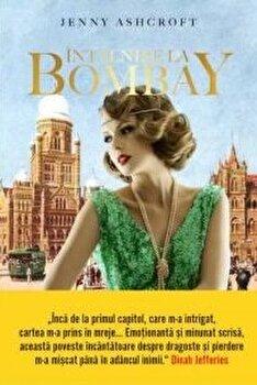Intalnire la Bombay/Jenny Ashcroft poza cate