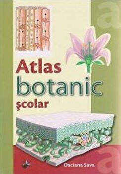 Atlas botanic scolar/Daciana Sava imagine elefant.ro 2021-2022