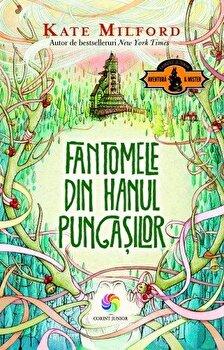 Fantomele din Hanul Pungasilor/Kate Milford