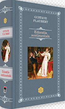 Educatie sentimentala/Gustav Flaubert imagine