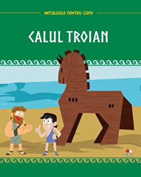 Mitologia pentru copii. Calul troian/***