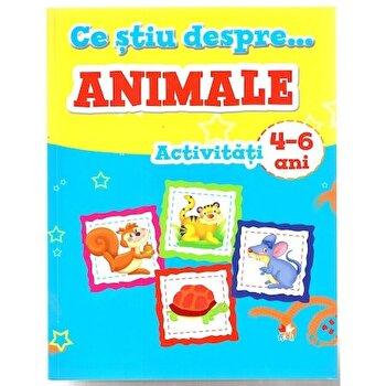 Ce stiu despre animale. Activitati 4-6 ani/***
