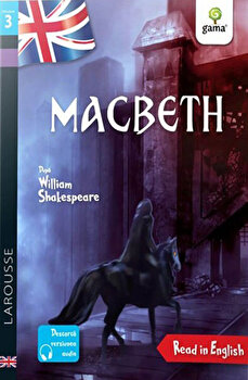 Macbeth. Read in English. Dificultate 3/Ali Krasner, Catherine Mory, William Shakespeare