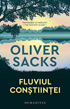 Fluviul constiintei/Oliver Sacks poza cate