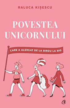 Povestea unicornului care a alergat de la birou la Rio/Raluca Kisescu imagine elefant.ro 2021-2022