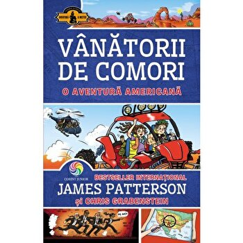 Vanatorii de comori vol. 6 - O aventura americana/James Patterson, Chris Grabenstein imagine elefant.ro 2021-2022