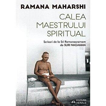 Calea Maestrului Spiritual - Scrisori de la Sri Ramanasramam (II)/Suri Nagamma