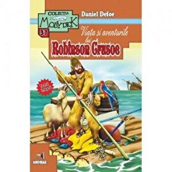 Viata si aventurile lui Robinson Crusoe/Daniel Defoe imagine elefant.ro 2021-2022