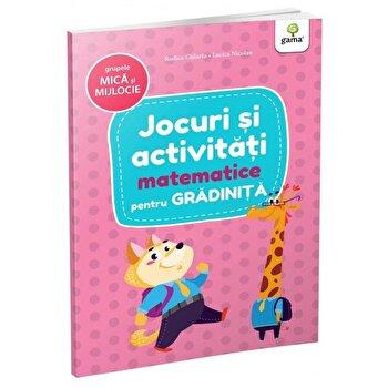 Jocuri si activitati matematice pentru gradinita - grupele mica si mijlocie/***
