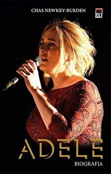 Adele - Biografia/Chas Newkey-Burden imagine