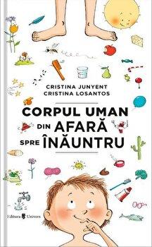 Corpul uman din afara spre inauntru/Cristina Junyent