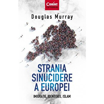 Strania sinucidere a Europei. Imigratie, identitate, Islam/*** imagine elefant.ro 2021-2022