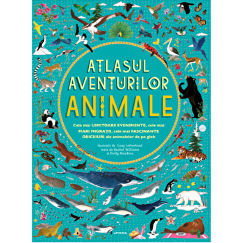Atlasul aventurilor. Animale/***