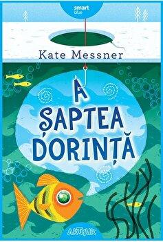 A saptea dorinta/Kate Messner