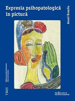Expresia psihopatologica in pictura/Aurel Romila imagine elefant 2021