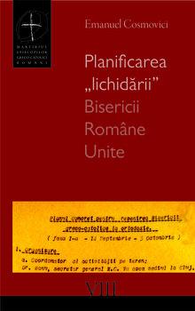"""Planificarea """"lichidarii"""" Bisericii Romane Unite/Emanuel Cosmovici imagine elefant.ro 2021-2022"""