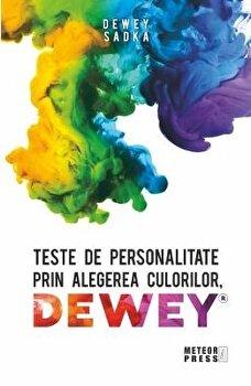 Teste de personalitate prin alegerea culorilor DEWEY/Sadka Dewey imagine elefant.ro