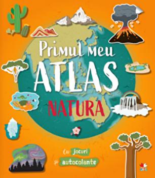 Primul meu atlas. Natura/***