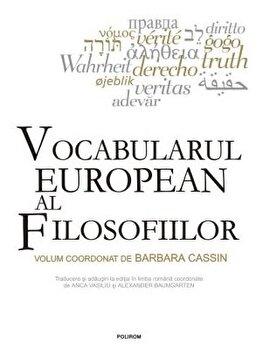 Vocabularul european al filosofiilor-Barbara Cassin imagine