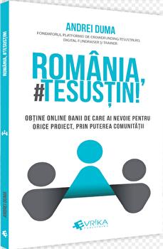 Romania, te sustin!/Andrei Duma imagine elefant.ro 2021-2022