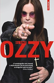 Eu sint Ozzy/Ozzy Osbourne , Chris Ayres imagine elefant.ro