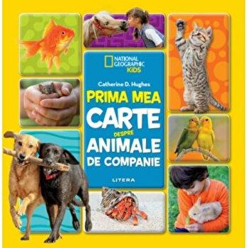 Prima mea carte despre animale de companie/***