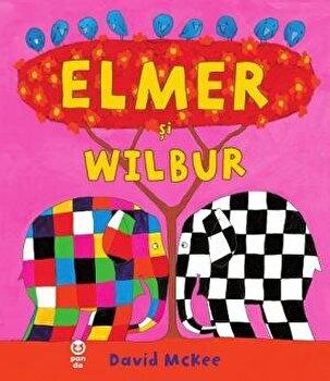 Elmer si Wilbur/David Mckee imagine