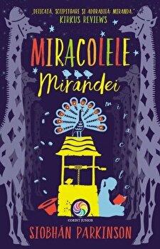 Miracolele Mirandei/Siobhan Parkinson