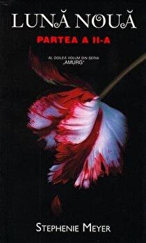 Luna noua- partea a II-a/Stephenie Meyer