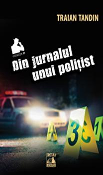 Din jurnalul unui politist/Traian Tandin imagine