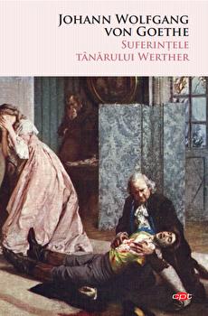Suferintele tanarului Werther/J.W. Goethe poza cate