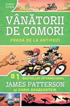 Vanatorii de comori vol. 7 - Prada de la antipozi/James Patterson, Chris Grabenstein imagine elefant.ro 2021-2022