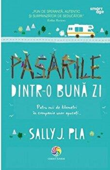 PASARILE DINTR-O BUNA ZI/Sally J. Pla