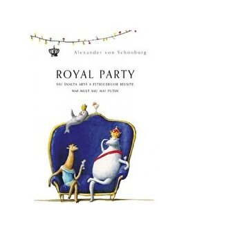 Royal party/Alexander Von Schonburg imagine elefant.ro 2021-2022
