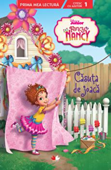 Disney. Fancy Nancy. Casuta de joaca. Citesc cu ajutor (nivelul 1)/***