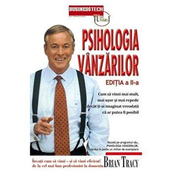 Psihologia vanzarilor. Editia a III-a/Brian Tracy imagine