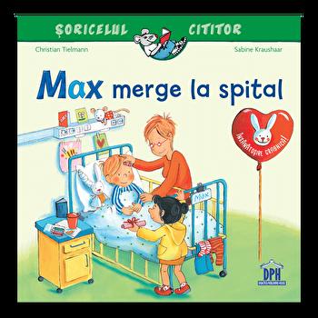 Max merge la spital/Christian Tielmann, Sabine Kraushaar