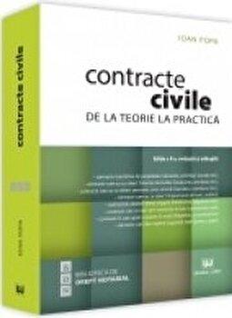 Contracte civile. De la teorie la practica/Ioan Popa imagine elefant.ro 2021-2022