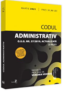 Codul administrativ: Martie 2021/Verginia Vedinas imagine elefant.ro