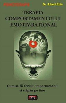Terapia comportamentului emotiv-rational/Albert Ellis imagine elefant.ro 2021-2022