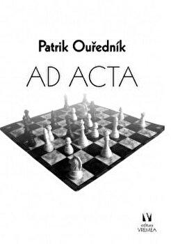 Ad Acta/Patrik Ourednik imagine