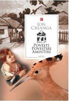 Povesti, povestiri, amintiri/Ion Creanga