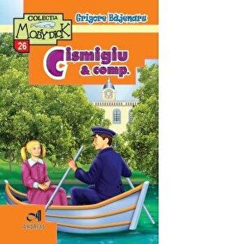 Cismigiu and Comp./Grigore Bajenaru poza cate