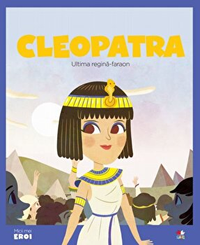 Micii eroi. Cleopatra/***