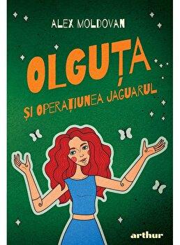 Olguta si Operatiunea Jaguarul. Vol II/Alex Moldovan