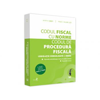 Codul fiscal cu Norme si Codul de procedura fiscala: martie 2021/*** imagine elefant.ro 2021-2022