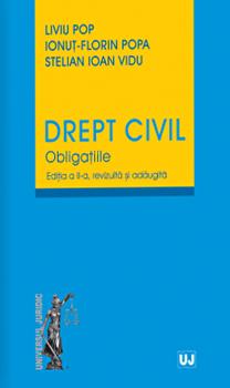 Drept Civil. Obligatiile. Editia a II-a revizuita si adaugita/Liviu Pop, Ionut-Florin Popa, Stelian Ioan Vidu poza cate
