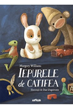 Iepurele de catifea/Margery Williams