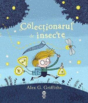 Colectionarul de insecte/Alex G. Griffiths